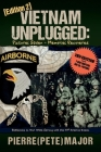Vietnam Unplugged:Pictures Stolen - Memories Recovered.: Reflections on War While Serving the 101st Airborne Division. Ed. 2 Cover Image
