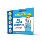A Little Catholic's First Rosary Book - Joyful Cover Image