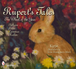 Rupert's Tales: The Wheel of the Year Beltane, Litha, Lammas, and Mabon Cover Image