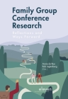 Family Group Conference Research: Reflections and Ways Forward Cover Image