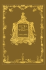 Peter and Wendy or Peter Pan (Wisehouse Classics Anniversary Edition of 1911 - with 13 original illustrations) Cover Image