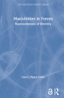 Masculinities in Forests: Representations of Diversity (Earthscan Forest Library) Cover Image