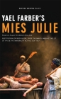 Mies Julie: Based on August Strindberg's Miss Julie (Oberon Modern Plays) Cover Image