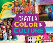 Crayola (R) Color in Culture Cover Image