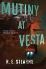 Mutiny at Vesta (Shieldrunner Pirates #2) Cover Image