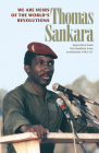 We Are Heirs of the World's Revolutions: Speeches from the Burkina Faso Revolution 1983-87 Cover Image