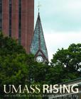 UMass Rising: The University of Massachusetts Amherst at 150 Cover Image