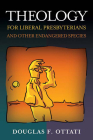 Theology for Liberal Presbyterians and Other Endangered Species Cover Image