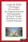 Privileged Precarities: An Organizational Ethnography on Early Career Workers at the United Nations (Arbeit und Alltag) Cover Image