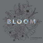 Bloom: A Flower Coloring Book with Velvet Pages Cover Image
