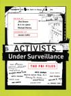 Activists Under Surveillance: The FBI Files Cover Image