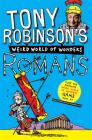Tony Robinson's Weird World of Wonders! Romans Cover Image
