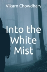 Into the White Mist Cover Image