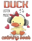 Duck Listen Music Coloring Book Cover Image