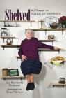 Shelved: A Memoir of Aging in America Cover Image