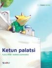 Ketun palatsi: Finnish Edition of