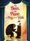 The Bear, the Piano, the Dog, and the Fiddle Cover Image