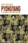 Pyongyang: A Journey in North Korea Cover Image