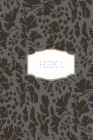 HSK 1 Notebook: Chinese Characters Notebook for HSK 1 Cover Image