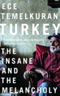 Turkey: The Insane and the Melancholy Cover Image