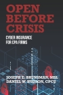 Open Before Crisis: The Definitive Guide For CPA Firm Cyber Insurance Cover Image