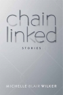 Chain Linked: Stories Cover Image