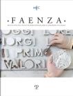 Faenza - A. CVII, N. 1, 2021: Rivista Semestrale Di Studi Storici E Di Tecnica Dell'arte Ceramica Fondata l'Anno 1913 Da Gaetano Ballardini Cover Image