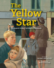 The Yellow Star: The Legend of King Christian X of Denmark Cover Image