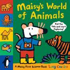Maisy's World of Animals: A Maisy First Science Book Cover Image