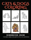Coloring Books for Grown Ups (Cats and Dogs): Advanced coloring (colouring) books for adults with 44 coloring pages: Cats and Dogs (Adult colouring (c Cover Image