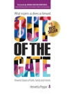 Out of the Gate: What Inspires Us Drives Us Forward Cover Image