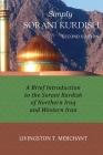 Simply Sorani: A Brief Introduction to the Sorani Kurdish of Northern Iraq and Western Iran Cover Image