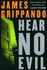 Hear No Evil (Jack Swyteck Novel #4) Cover Image