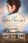 A Rebel Heart (Daughtry House #1) Cover Image