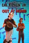 Out at Home (Cal Ripken Jr.'s All Stars #5) Cover Image