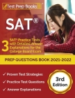 SAT Prep Questions Book 2021-2022: 3 SAT Practice Tests with Detailed Answer Explanations for the College Board Exam [3rd Edition] Cover Image