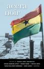 Accra Noir (Akashic Noir) Cover Image