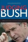 Judging Bush (Studies in the Modern Presidency) Cover Image