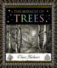 The Miracle of Trees (Wooden Books) Cover Image
