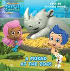 A Friend at the Zoo (Bubble Guppies) (Pictureback(R)) Cover Image