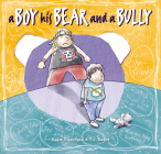 A Boy, His Bear and a Bully Cover Image