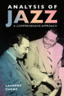 Analysis of Jazz: A Comprehensive Approach (American Made Music) Cover Image