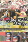 Essentially Athens Ohio: A Celebration of Spoken Word and Fine Art Cover Image