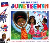 Celebrating Juneteenth (Celebrating Holidays) Cover Image
