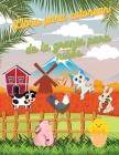 Libro para colorear de la granja para niños: ¡Colorear Animales de la Granja - Páginas con Vaca, Caballo, Pollo; Granjero y más! Cover Image