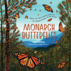 Monarch Butterflies: Explore the Life Journey of One of the Winged Wonders of the World Cover Image