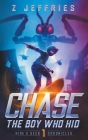 Chase: The Boy Who Hid Cover Image