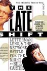 The Late Shift: Letterman, Leno, and the Network Battle for the Night Cover Image