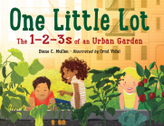 One Little Lot: The 1-2-3s of an Urban Garden Cover Image