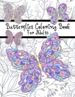 Butterflies Coloring Book For Adults: 48 Beautiful Mandala and floral butterflies to color, Stress Relieving Designs (butterfly coloring book) Cover Image